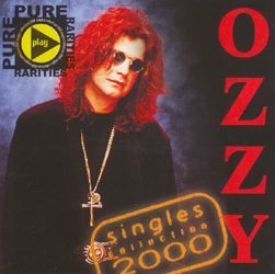 OZZY OSBOURNE Singles Collection 2000 (IMPORT) (E.M.I.) (U.K.) 320 Kbps MP3 ALBUM | Music | Rock
