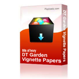 DT Garden Vignette Papers | Other Files | Arts and Crafts