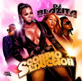 DJ Blazita - Scorpio Seduction Download | Music | R & B