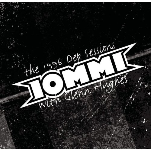 First Additional product image for - TONY IOMMI The 1996 DEP Sessions With Glenn Hughes (2004) (RMST) 320 Kbps MP3 ALBUM