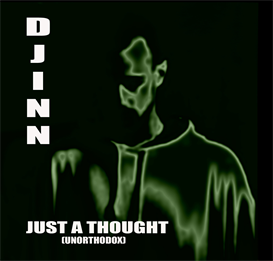 Just A Thought By Djinn | Music | Alternative