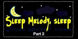 Sleep_Melody_Sleep_2 | Movies and Videos | Educational