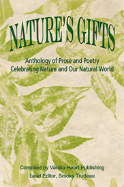 Nature's Gifts Anthology Compiled by Vanilla Heart Publishing