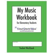 my music workbook: for elementary students
