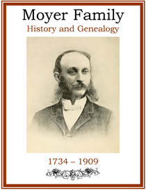 Moyer Family History and Genealogy | eBooks | History