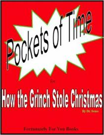 Pockets of Time for How the Grinch Stole Christmas | eBooks | Education