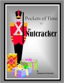 Pockets of Time for The Nutcracker | eBooks | Education