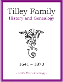 Tilley Family History and Genealogy | eBooks | History