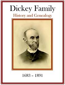Dickey Family History and Genealogy | eBooks | History