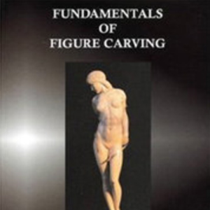 Fundamentals of Figure Carving | eBooks | Arts and Crafts