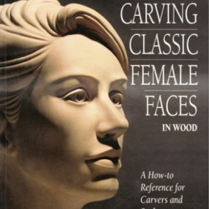 Carving Classic Female Faces | eBooks | Arts and Crafts