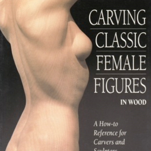 Carving Classic Female Figures | eBooks | Arts and Crafts