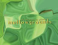 VA - Mellowgrounds - MP3 Format | Music | Electronica