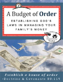 A Budget of Order: Establishing Gods Laws in Managing Your Familys Money | eBooks | Religion and Spirituality