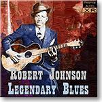 Legendary Blues, Robert Johnson MP3 | Music | Classical