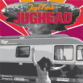 All. Jayl Funk - Jughead EP | Music | Dance and Techno