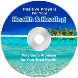 Positive Prayers for Health and Healing - Healing Prayer * MP3 Downloads and Script!