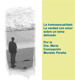 Informes: La homosexualidad: La verdad con amor sobre un tema delicado | Other Files | Documents and Forms