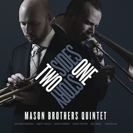 "24/7 (mp3) from ""Two Sides, One Story"" by The Mason Brothers Quintet"