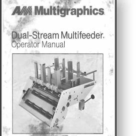 Multi Dual-Stream Feeder Operator's Manual - Piggyback | Other Files | Documents and Forms