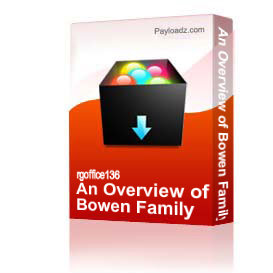 An Overview of Bowen Family Systems Theory | Other Files | Documents and Forms