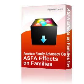 ASFA Effects on Families Involved in D&N Cases | Other Files | Documents and Forms