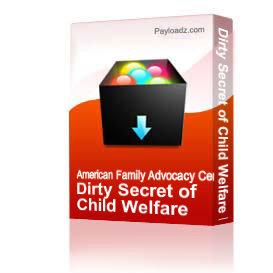 Dirty Secret of Child Welfare Fraud   Other Files   Documents and Forms