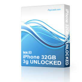 iPhone 32GB 3g UNLOCKED