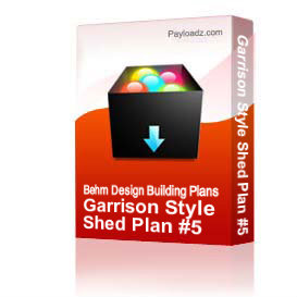 Download the Everything Else Other Files | Garrison Style Shed Plan #5