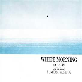 Fumio Miyashita White Morning 320kbps MP3 album | Music | New Age