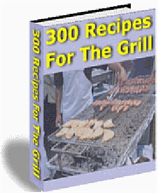 Pdf ebook - 300 recipes for grilling out cookbook | eBooks | Food and Cooking
