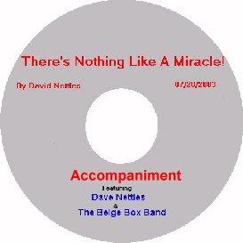 Album 1, Song 1, There's Nothing Like A Miracle , With Accompaniment | Music | Gospel and Spiritual