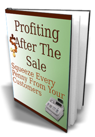 Profiting After The Sale | eBooks | Business and Money