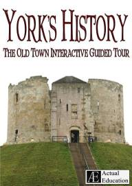 york's history - the old town interactive guided tou