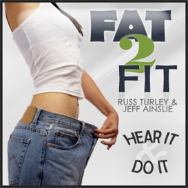 fat 2 fit radio season 1: weight loss 101