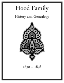 Hood Family History and Genealogy | eBooks | History