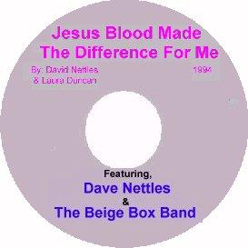 album 1, song 7, jesus blood made the difference for me