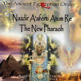 Nazdir Aaferti Atum-Re The New Pharaoh | Audio Books | Religion and Spirituality