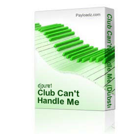 Club Can't Handle Me (Dubstep Remix by Pure) | Music | Electronica