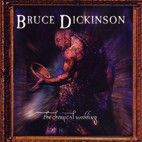 First Additional product image for - BRUCE DICKINSON The Chemical Wedding (1998) (CMC INTERNATIONAL) 320 Kbps MP3 ALBUM