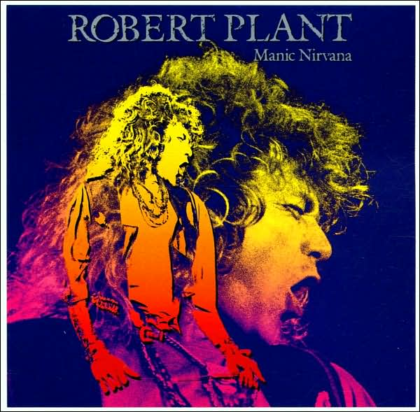 First Additional product image for - ROBERT PLANT Manic Nirvana (1990) (ES PARANZA RECORDS) 320 Kbps MP3 ALBUM