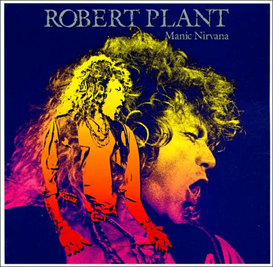 ROBERT PLANT Manic Nirvana (1990) (ES PARANZA RECORDS) 320 Kbps MP3 ALBUM | Music | Rock