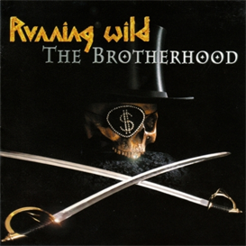 RUNNING WILD The Brotherhood (2002) (GUN RECORDS) (IMPORT) (E.U.) (2 BONUS TRACKS) 320 Kbps MP3 ALBUM | Music | Rock