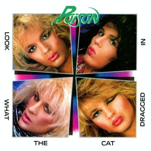 First Additional product image for - POISON Look What The Cat Dragged In (1986) (CAPITOL RECORDS) (10 TRACKS) 320 Kbps MP3 ALBUM