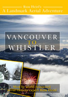 Aerial Adventures  Vancouver to Whistler | Movies and Videos | Action