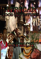 African Food Adventures  Ostrich | Movies and Videos | Action