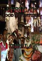 African Food Adventures  Impala | Movies and Videos | Action