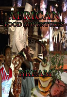 African Food Adventures  Bream | Movies and Videos | Action