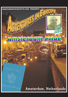 Adventures in Europe  AMSTERDAM PRIDE Vol. 5 | Movies and Videos | Action