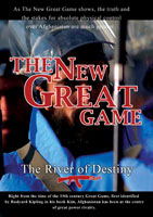 the new great game the river of destiny